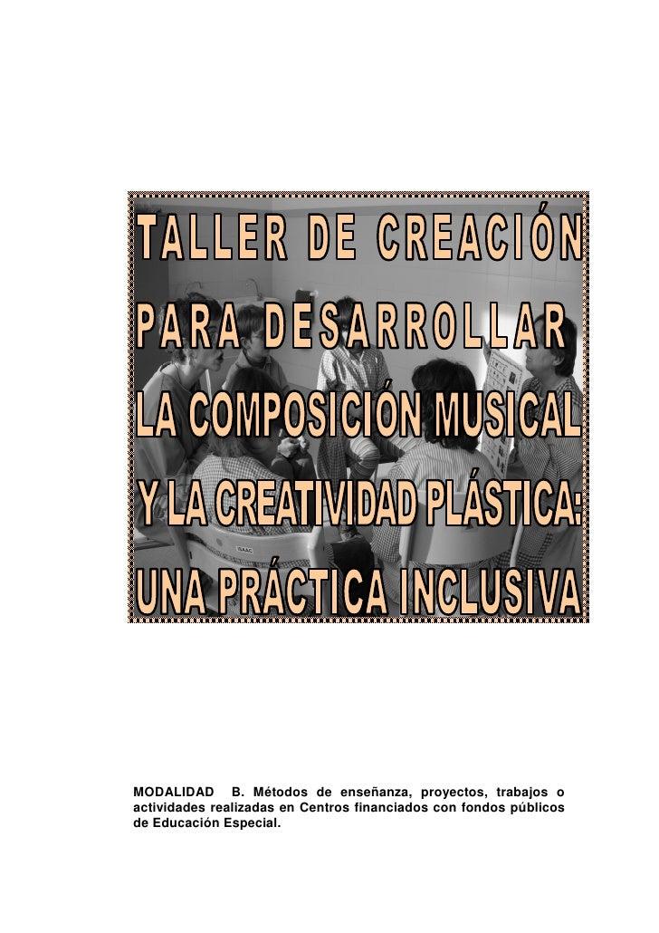 Taller De CreacióN Para Desarrollar La ComposicióN Musical Y La Creatividad PláStica
