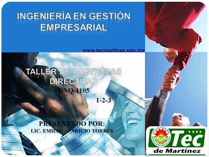 www.tecmartinez.edu.mx  PRESENTADO POR:LIC. EMILIO APARICIO TORRES                                         LOGO