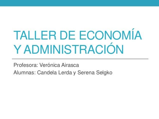 Presentación en Power Point (Taller de Economía)