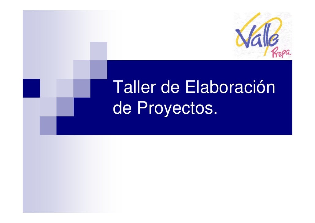 Taller de Elaboración de Proyectos.