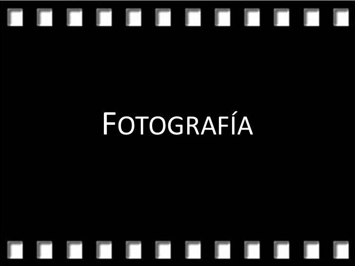 Fotografía<br />