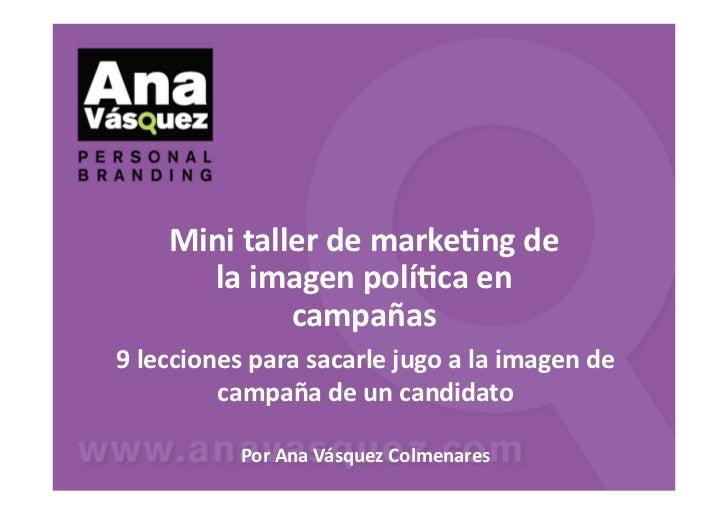 Minitallerdemarke-ngde      laimagenpolí-caen             campañas9leccionesparasacarlejugoalaimagende ...