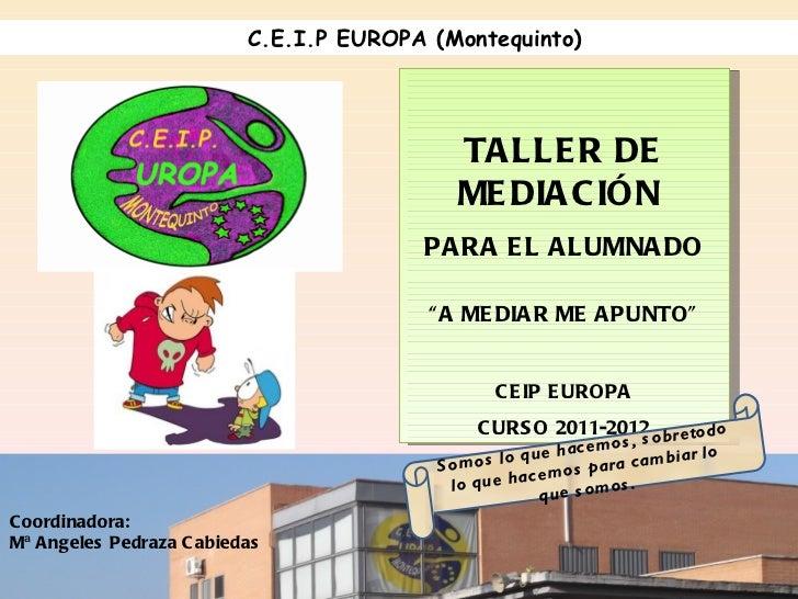 Taller de mediación en el colegio Europa de Montequinto