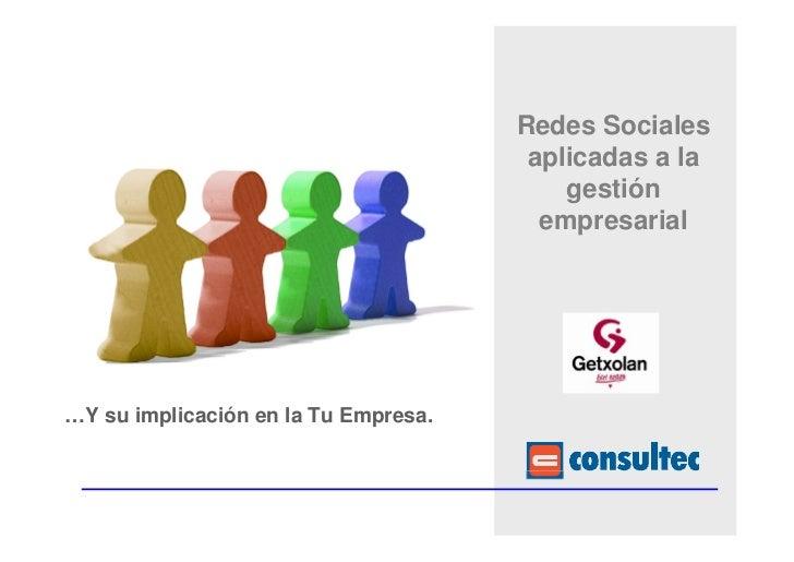 Redes Sociales                                       aplicadas a la                                          gestión      ...