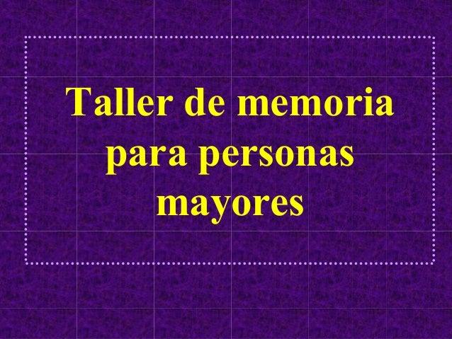 Taller de memoria  para personas     mayores