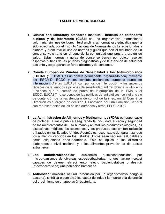TALLER DE MICROBIOLOGIA  1. Clinical and laboratory standards institute - Instituto de estándares clínicos y de laboratori...