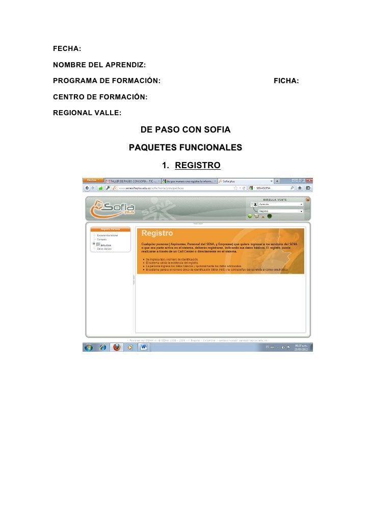 FECHA:NOMBRE DEL APRENDIZ:PROGRAMA DE FORMACIÓN:                   FICHA:CENTRO DE FORMACIÓN:REGIONAL VALLE:              ...