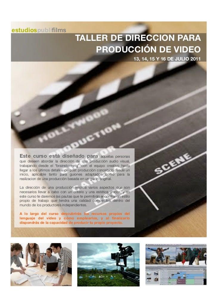 estudiospublifilms                                     TALLER DE DIRECCION PARA                                         PR...