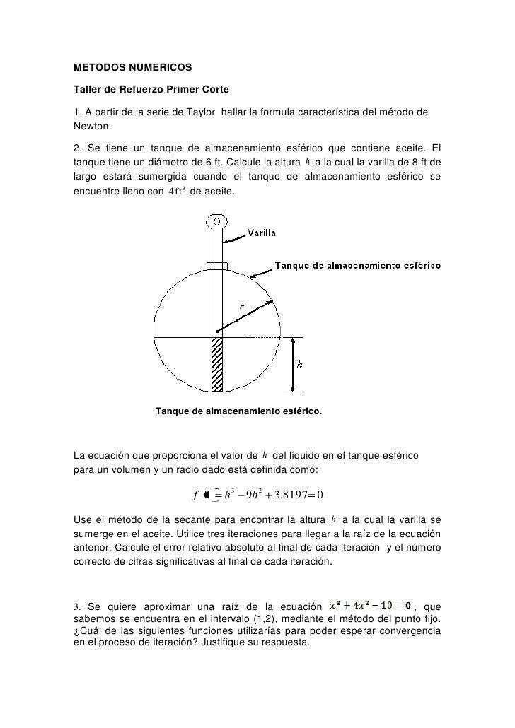 METODOS NUMERICOS<br />Taller de Refuerzo Primer Corte  <br />1. A partir de la serie de Taylor  hallar la formula caracte...