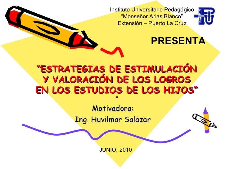 """Instituto Universitario Pedagógico                    """"Monseñor Arias Blanco""""                  Extensión – Puerto La Cruz ..."""