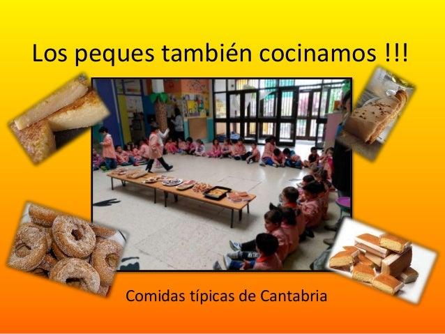 Los peques también cocinamos !!! Comidas típicas de Cantabria