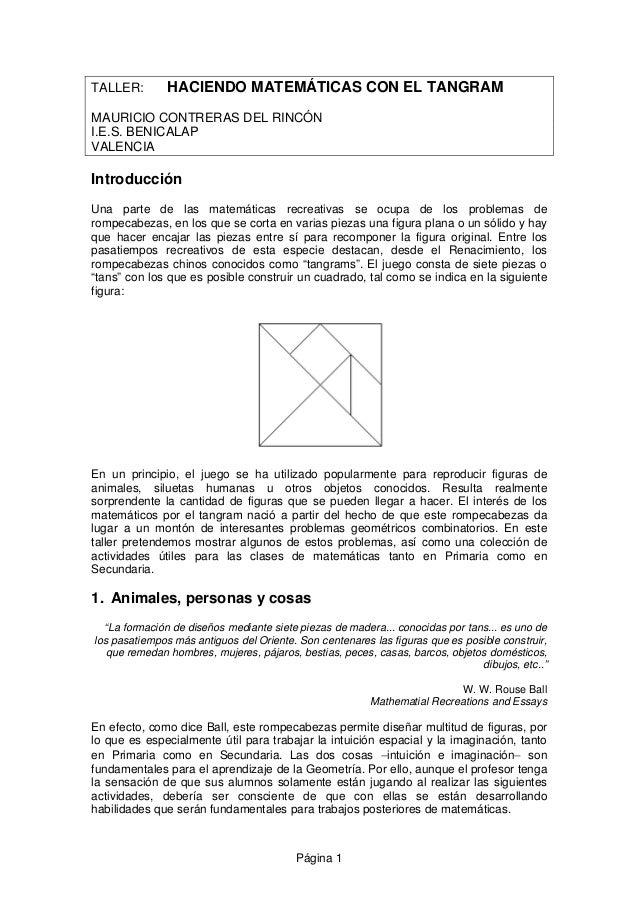 TALLER: HACIENDO MATEMÁTICAS CON EL TANGRAM  MAURICIO CONTRERAS DEL RINCÓN  I.E.S. BENICALAP  VALENCIA  Introducción  Una ...