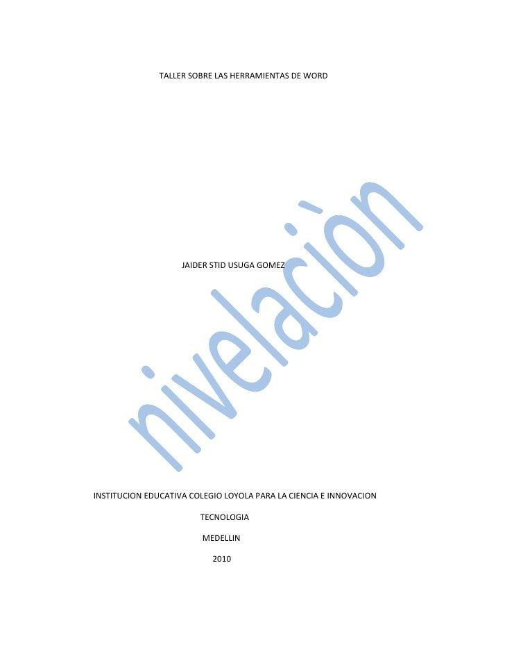 Tallerdetecnologianivelacionherramientas de word.docx (nuevo)