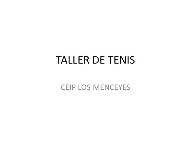 TALLER DE TENIS CEIP LOS MENCEYES