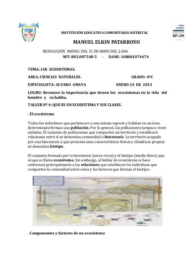 INSTITUCIÓN EDUCATIVA COMUNITARIA DISTRITAL                           MANUEL ELKIN PATARROYO        RESOLUCIÓN 000501 DEL ...