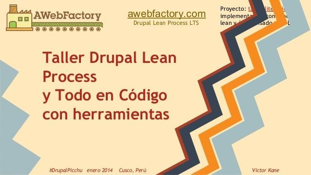 awebfactory.com Drupal Lean Process LTS  Proyecto: taller literario implementación con proceso lean y ágil pensado para Dr...