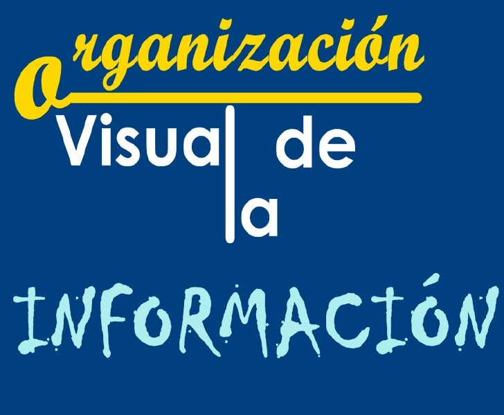 Taller Educared 2011: Organización visual de la información