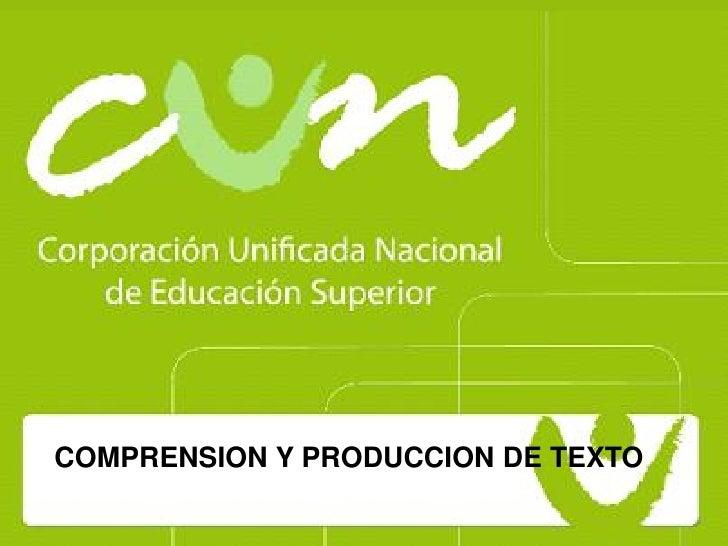 DIRECCIÓN DE    INVESTIGACIONES     COMPRENSION Y PRODUCCION DE TEXTO