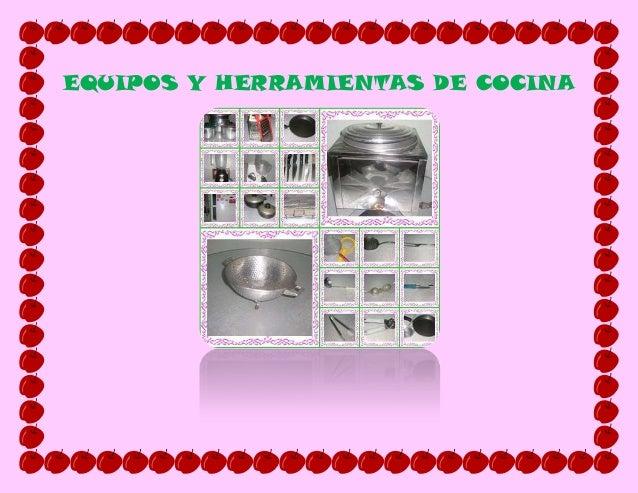 Taller equipos y herramientas de cocina for Equipos para cocina