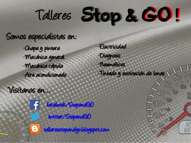 Talleres Stop & GO ! Somos especialistas en: -Chapa y pintura -Mecánica general -Mecánica rápida -Aire acondicionado  -Ele...