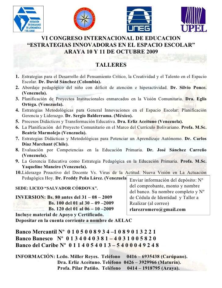 """VI CONGRESO INTERNACIONAL DE EDUCACION       """"ESTRATEGIAS INNOVADORAS EN EL ESPACIO ESCOLAR""""                 ARAYA 10 Y 11..."""