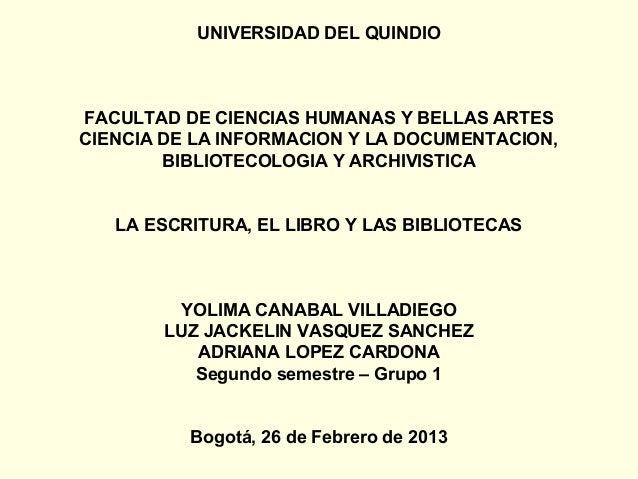 UNIVERSIDAD DEL QUINDIOFACULTAD DE CIENCIAS HUMANAS Y BELLAS ARTESCIENCIA DE LA INFORMACION Y LA DOCUMENTACION,        BIB...