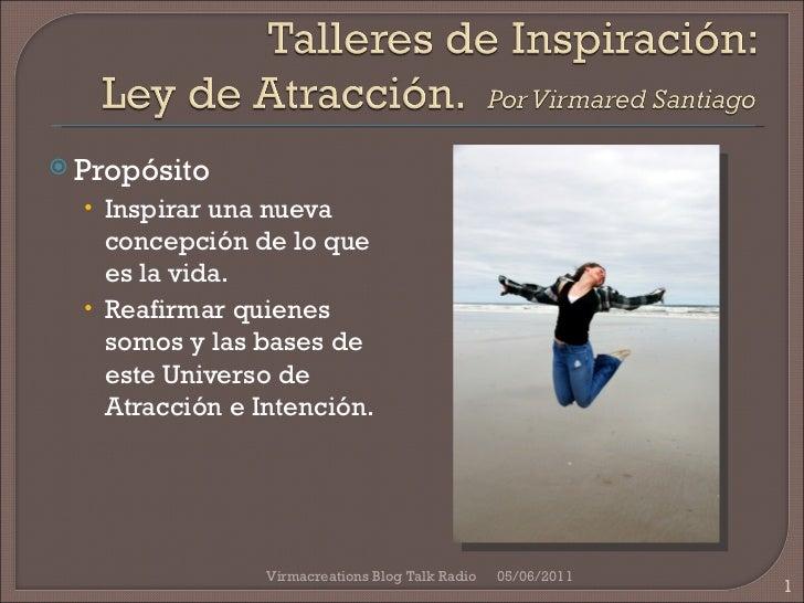 """Talleres de inspiracion """"Tú creas tu realidad"""" workshop 19 de mayo 2012"""