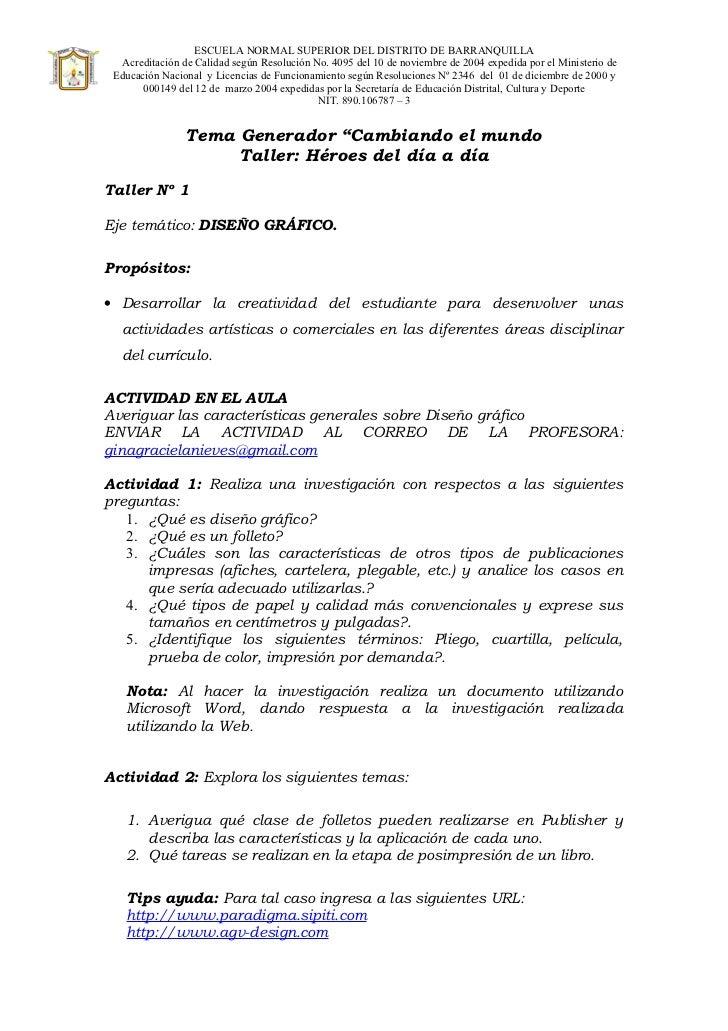 ESCUELA NORMAL SUPERIOR DEL DISTRITO DE BARRANQUILLA   Acreditación de Calidad según Resolución No. 4095 del 10 de noviemb...