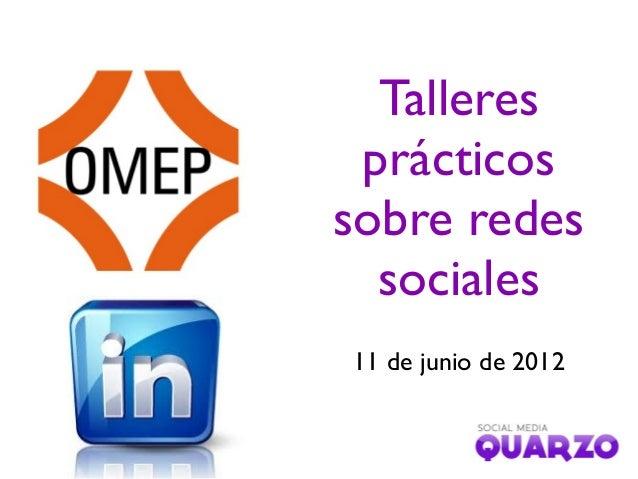 Talleres prácticos sobre redes sociales 11 de junio de 2012