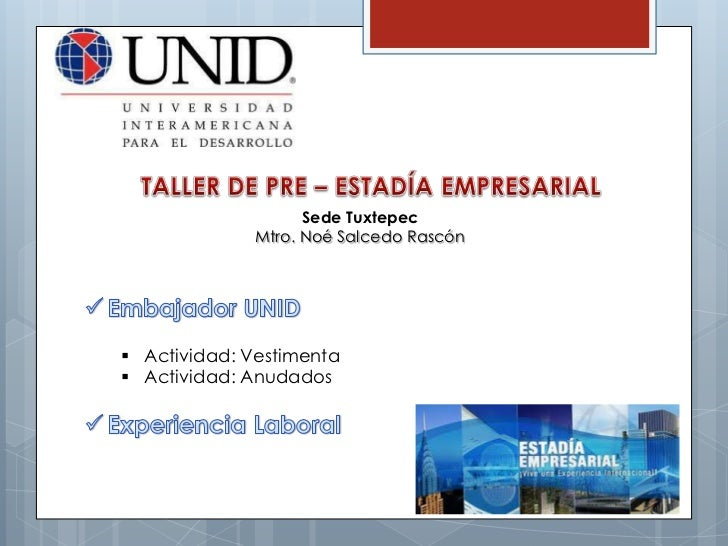 Taller Pre Estadía UNID Tuxtepec 3