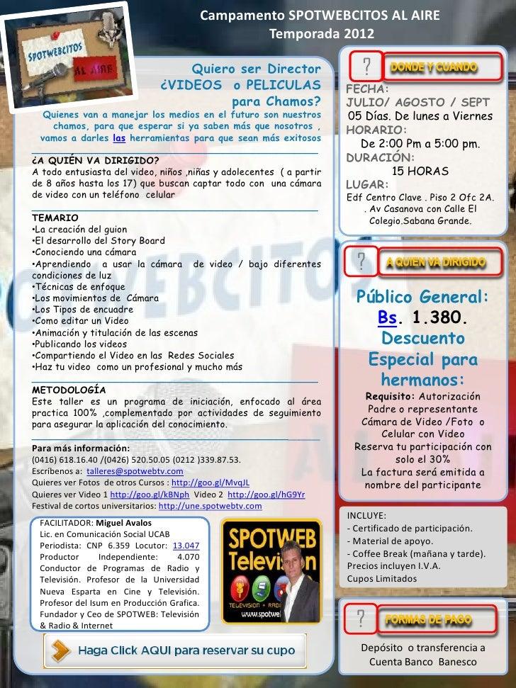 Campamento SPOTWEBCITOS AL AIRE                                                       Temporada 2012.                     ...