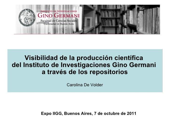 Visibilidad de la producción científica del Instituto de Investigaciones Gino Germani a través de los repositorios
