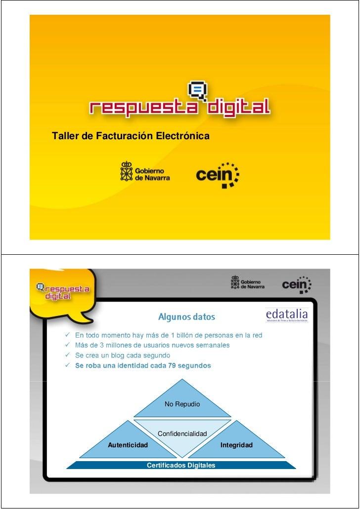 Taller de Facturación Electrónica                            No Repudio                          Confidencialidad         ...