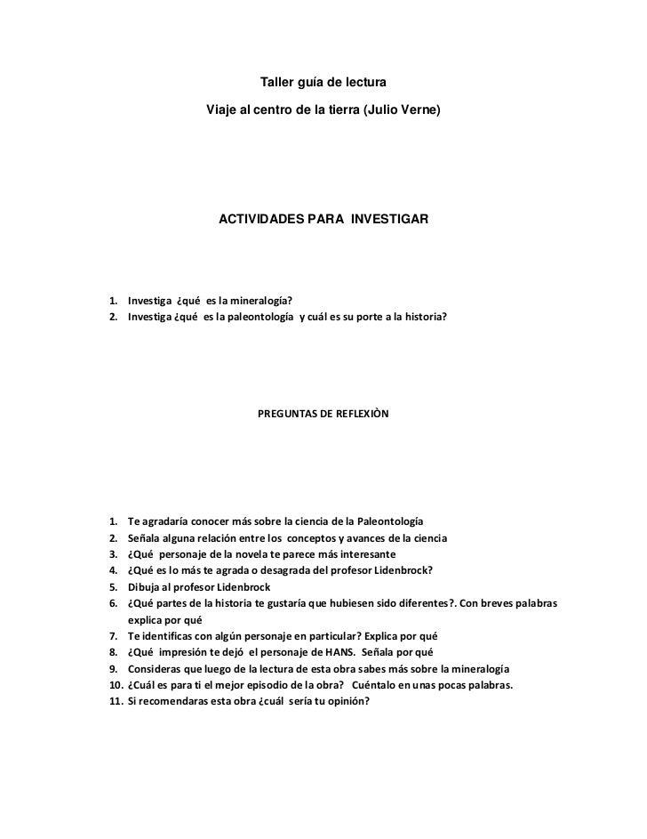 Taller guía de lectura<br />Viaje al centro de la tierra (Julio Verne)<br />ACTIVIDADES PARA  INVESTIGAR<br />Investiga  ¿...