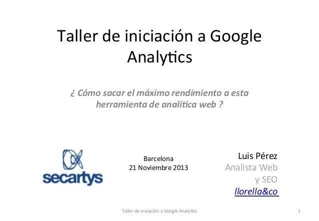 Taller de iniciación a Google Analytics (2013-11)