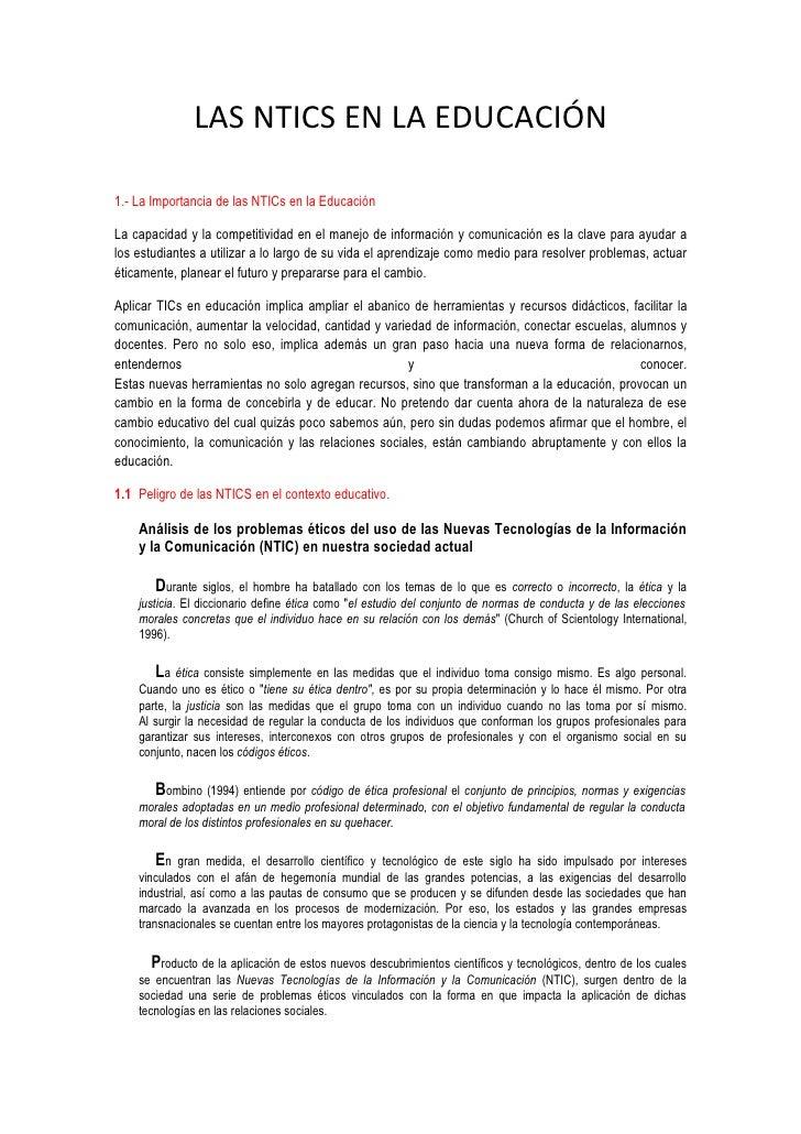 LAS NTICS EN LA EDUCACIÓN  1.- La Importancia de las NTICs en la Educación  La capacidad y la competitividad en el manejo ...