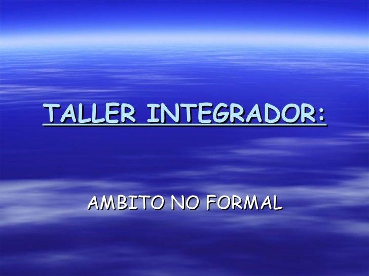 Taller integrador