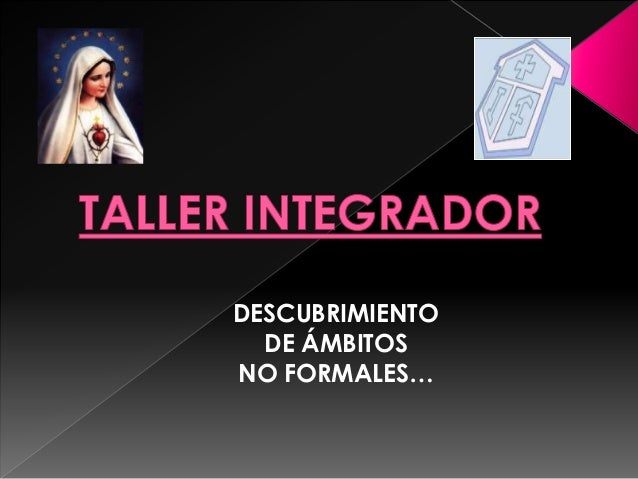 DESCUBRIMIENTO DE ÁMBITOS NO FORMALES…