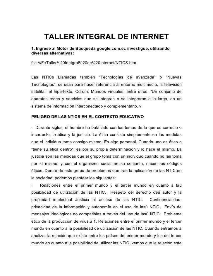 TALLER INTEGRAL DE INTERNET 1. Ingrese al Motor de Búsqueda google.com.ec investigue, utilizando diversas alternativas:  f...