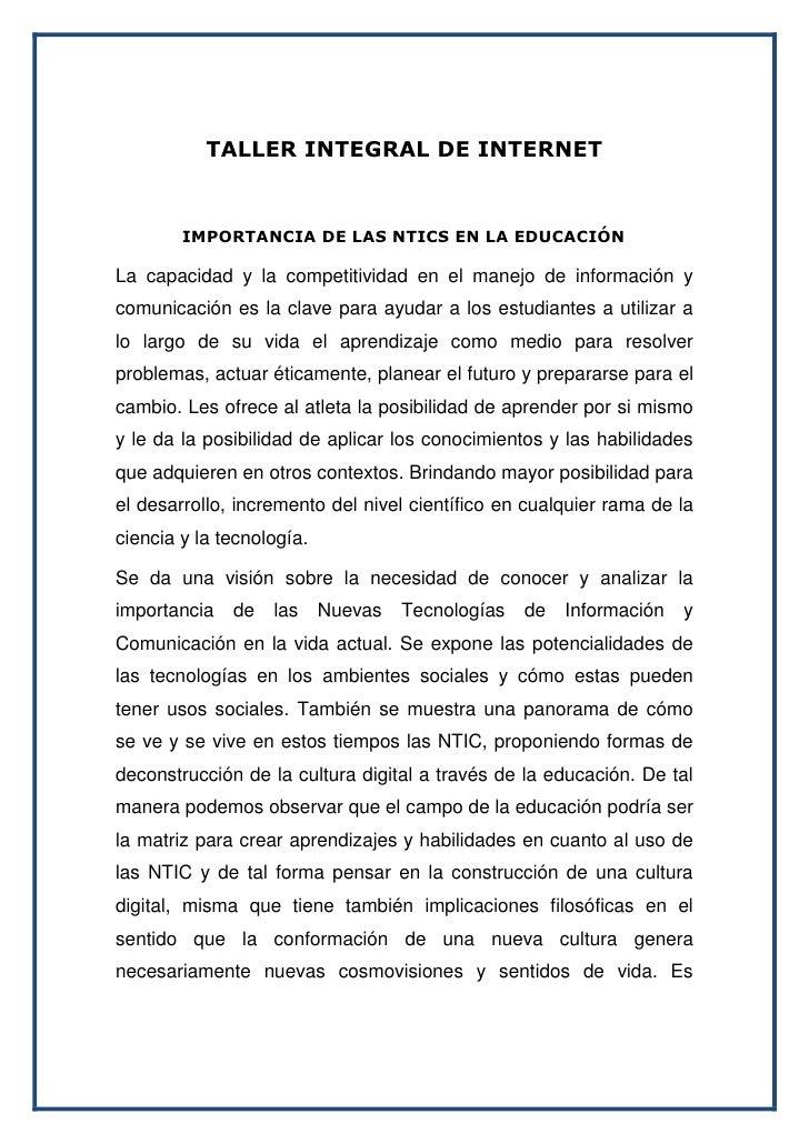 TALLER INTEGRAL DE INTERNET<br />            IMPORTANCIA DE LAS NTICS EN LA EDUCACIÓN<br />La capacidad y la competitivida...