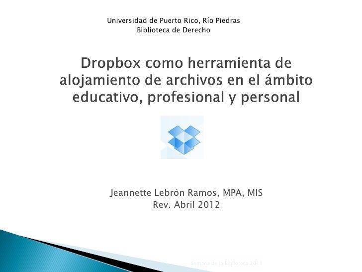Universidad de Puerto Rico, Río Piedras         Biblioteca de Derecho Jeannette Lebrón Ramos, MPA, MIS          Rev. Abril...