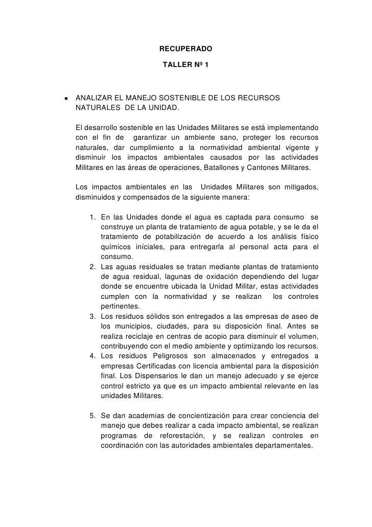 RECUPERADO<br />TALLER Nº 1<br />ANALIZAR EL MANEJO SOSTENIBLE DE LOS RECURSOS NATURALES  DE LA UNIDAD. <br />El desarroll...