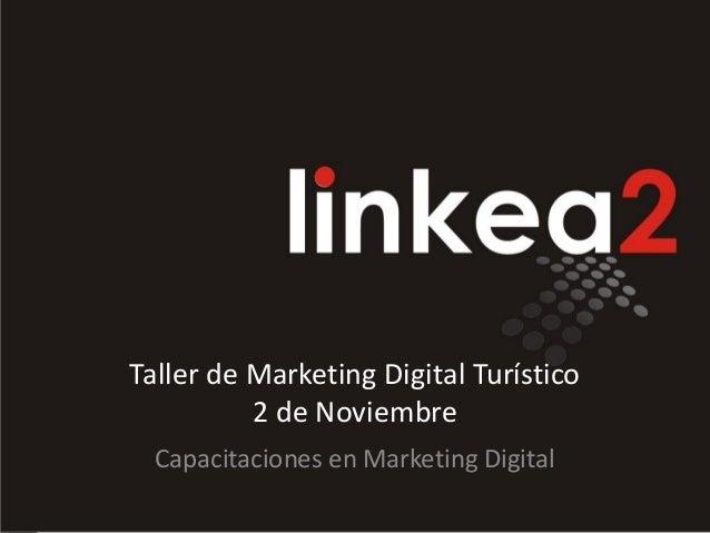 Taller de Marketing Digital Turístico 2 de Noviembre Capacitaciones en Marketing Digital