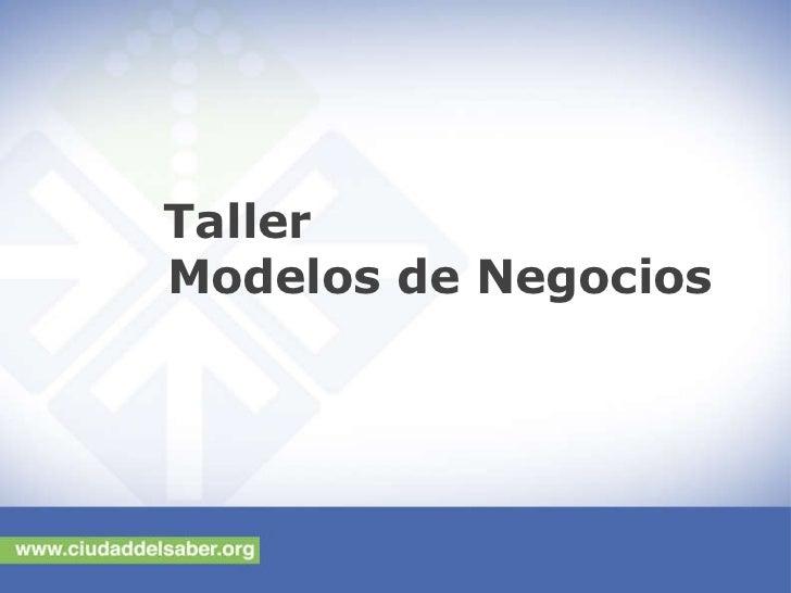 Taller Modelos de Negocios