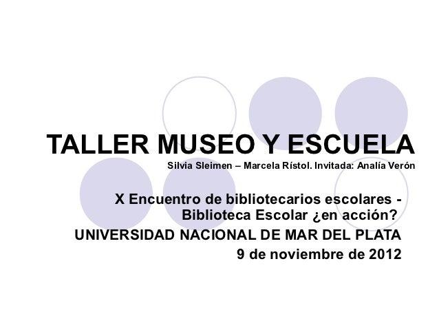 Taller museo y escuela