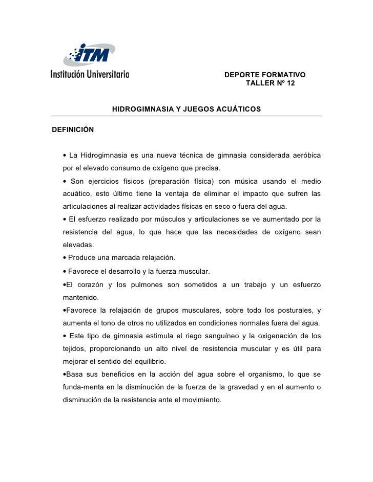 DEPORTE FORMATIVO                                                          TALLER Nº 12                  HIDROGIMNASIA Y J...