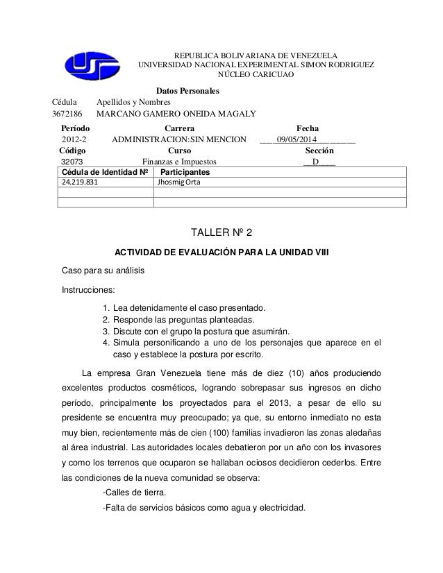 REPUBLICA BOLIVARIANA DE VENEZUELA UNIVERSIDAD NACIONAL EXPERIMENTAL SIMON RODRIGUEZ NÚCLEO CARICUAO Datos Personales Cédu...