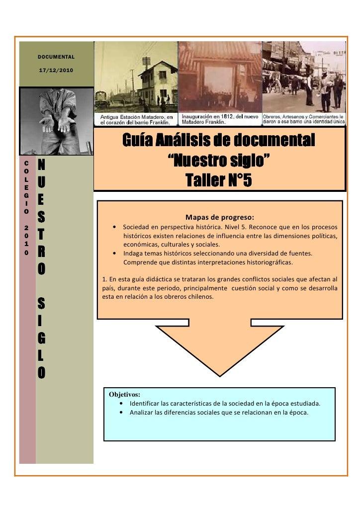 """DOCUMENTAL    17/12/2010                        Guía Análisis de documentalCO    N                         """"Nuestro siglo""""..."""