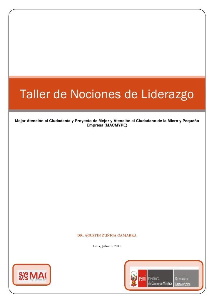Taller de Nociones de Liderazgo Mejor Atención al Ciudadanía y Proyecto de Mejor y Atención al Ciudadano de la Micro y Peq...