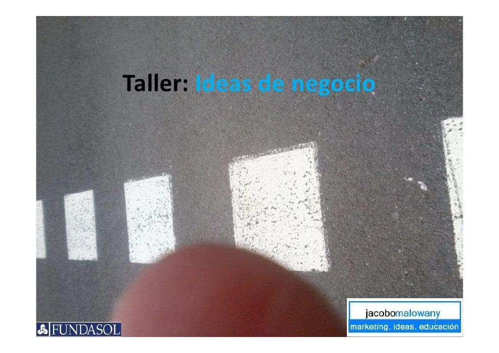 Taller: Ideas de negocio                           1